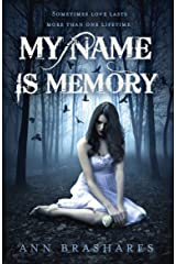 My Name Is Memory Kindle Edition