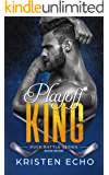 Playoff King (Puck Battle Book 7)