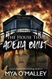 The House that Adelia Built