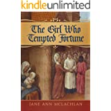 The Girl Who Tempted Fortune (The Kingdom of Naples Book 2)