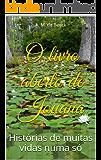 O livro aberto de Jouana: Histórias de muitas vidas numa só