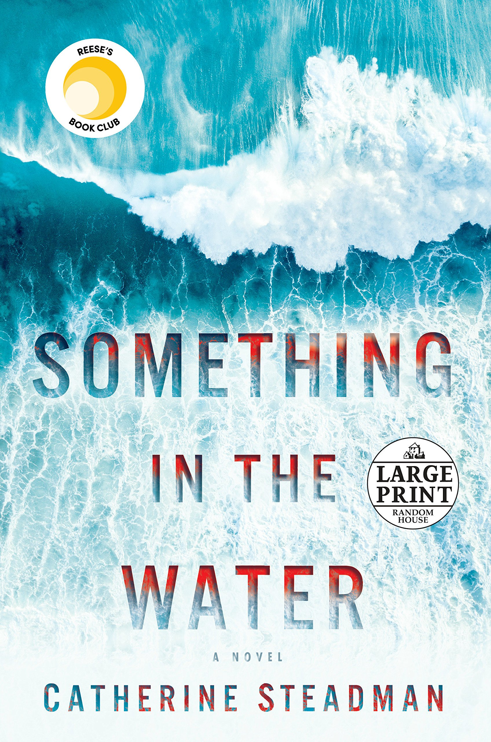 Something in the Water: A Novel (Random House Large Print)