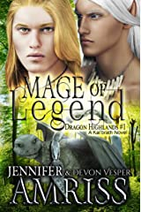 Mage of Legend (An M/M Gay Fantasy Romance): A Kal'brath Novel (Dragon Highlands Book 1)