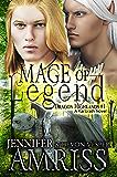 Mage of Legend (An M/M Gay Fantasy Romance): A Kal'brath Novel (Dragon Highlands Book 1)
