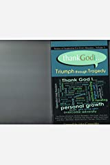 thankGodi... Triumph through Tragedy Volume 3 Stories of Inspiration For Every Situation Paperback