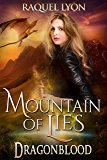 Mountain of Lies (Dragonblood Trilogy Three) (Fosswell Chronicles Book 6)