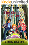 The Shoebox Mystery: Billy Fender PI - Book 1