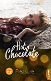 Hot Chocolate - Pleasure: Prickelnde Novelle - Episode 2.2 (L.A. Roommates)