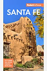Fodor's InFocus Santa Fe (Full-color Travel Guide) Kindle Edition