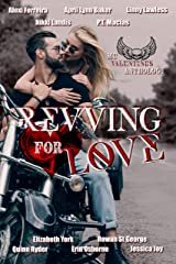 Revving for Love: MC Valentine's Anthology Kindle Edition