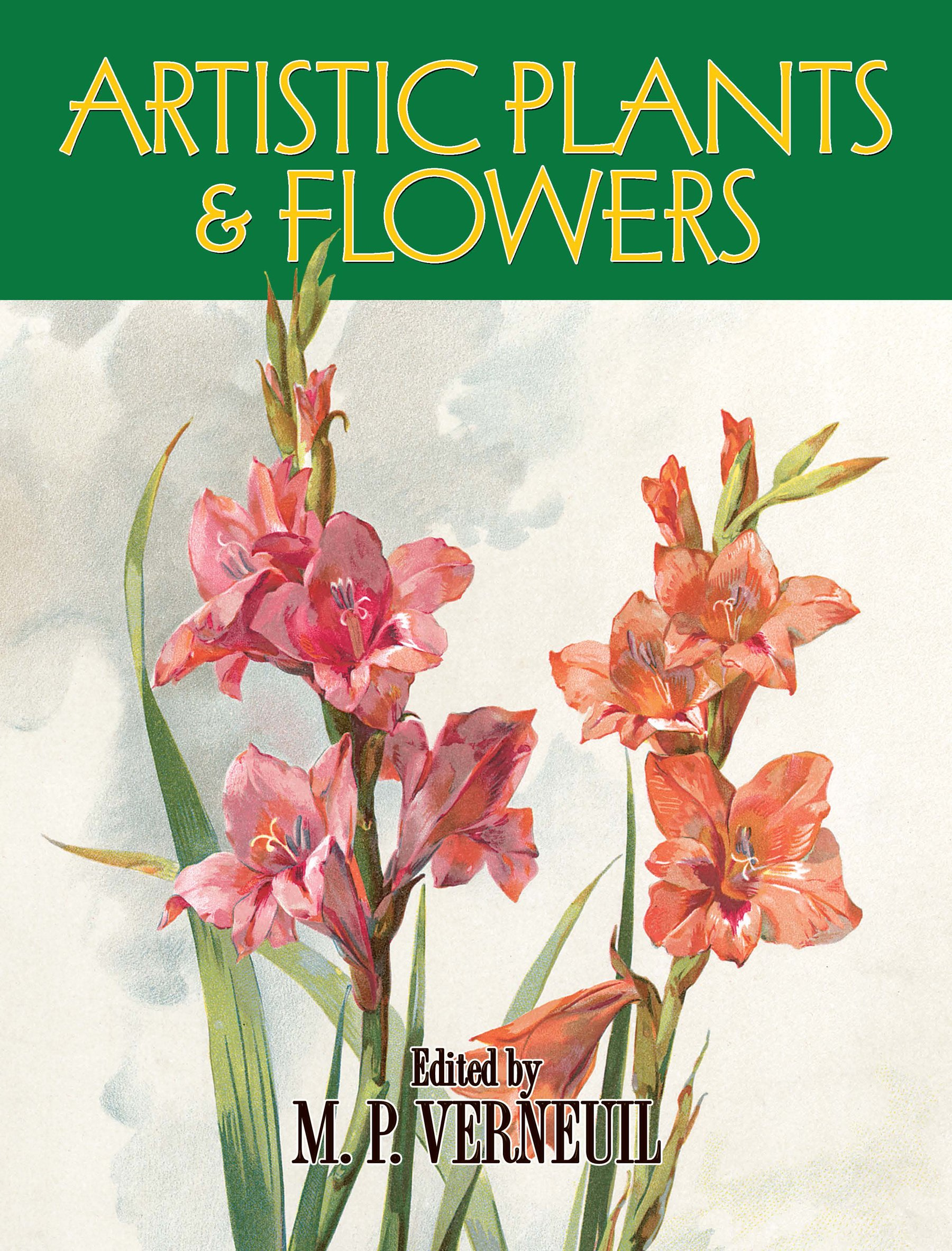 Download Artistic Plants and Flowers (Dover Fine Art, History of Art) pdf