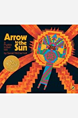 Arrow to the Sun: A Pueblo Indian Tale Paperback
