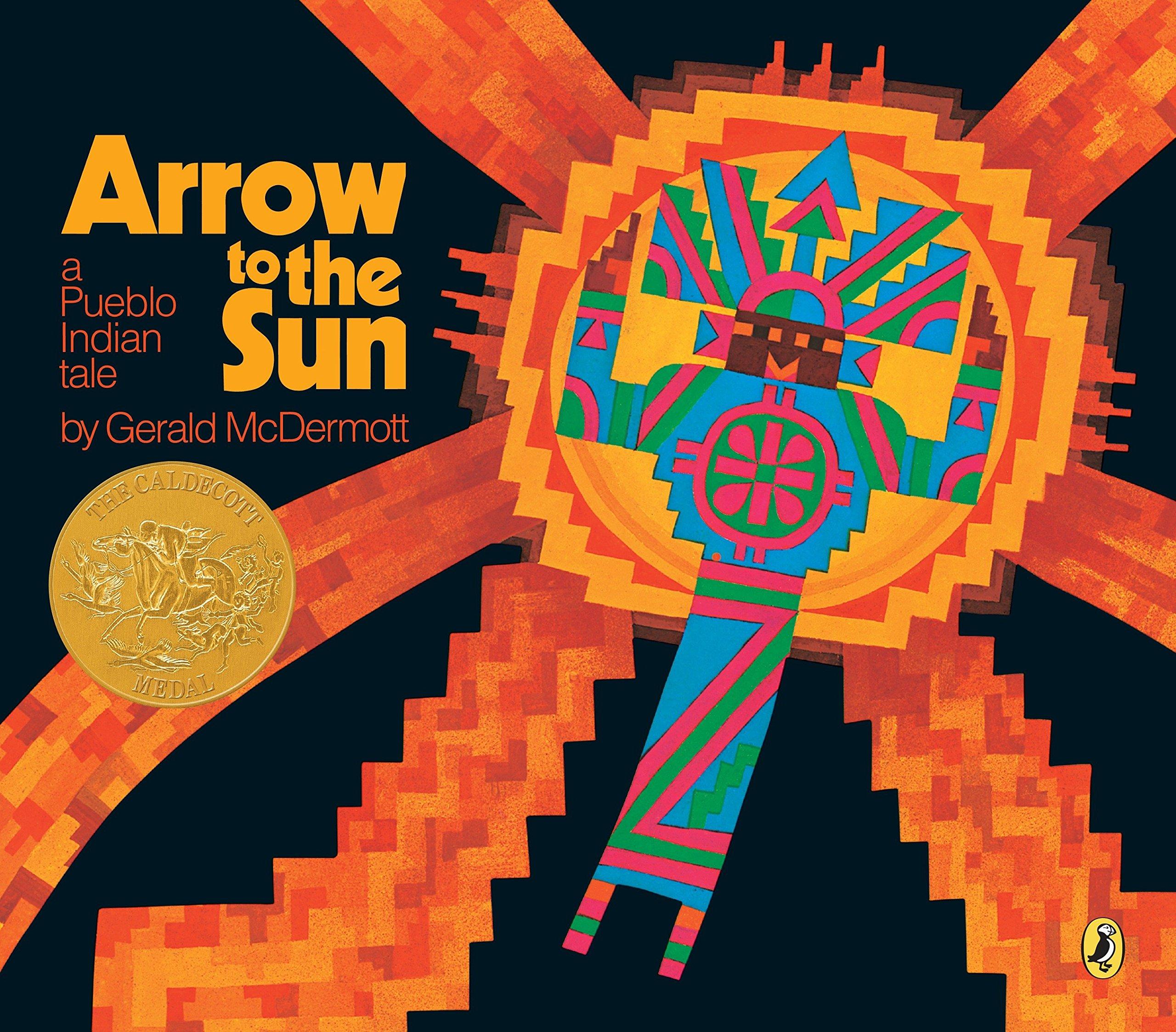 Arrow To The Sun A Pueblo Indian Tale Gerald Mcdermott