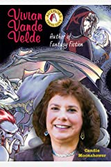 Vivian Vande Velde: Author of Fantasy Fiction (Authors Teens Love) Library Binding