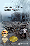 Surviving the Fatherland: A True Coming-of-age Love Story Set in WWII Germany (English Edition)