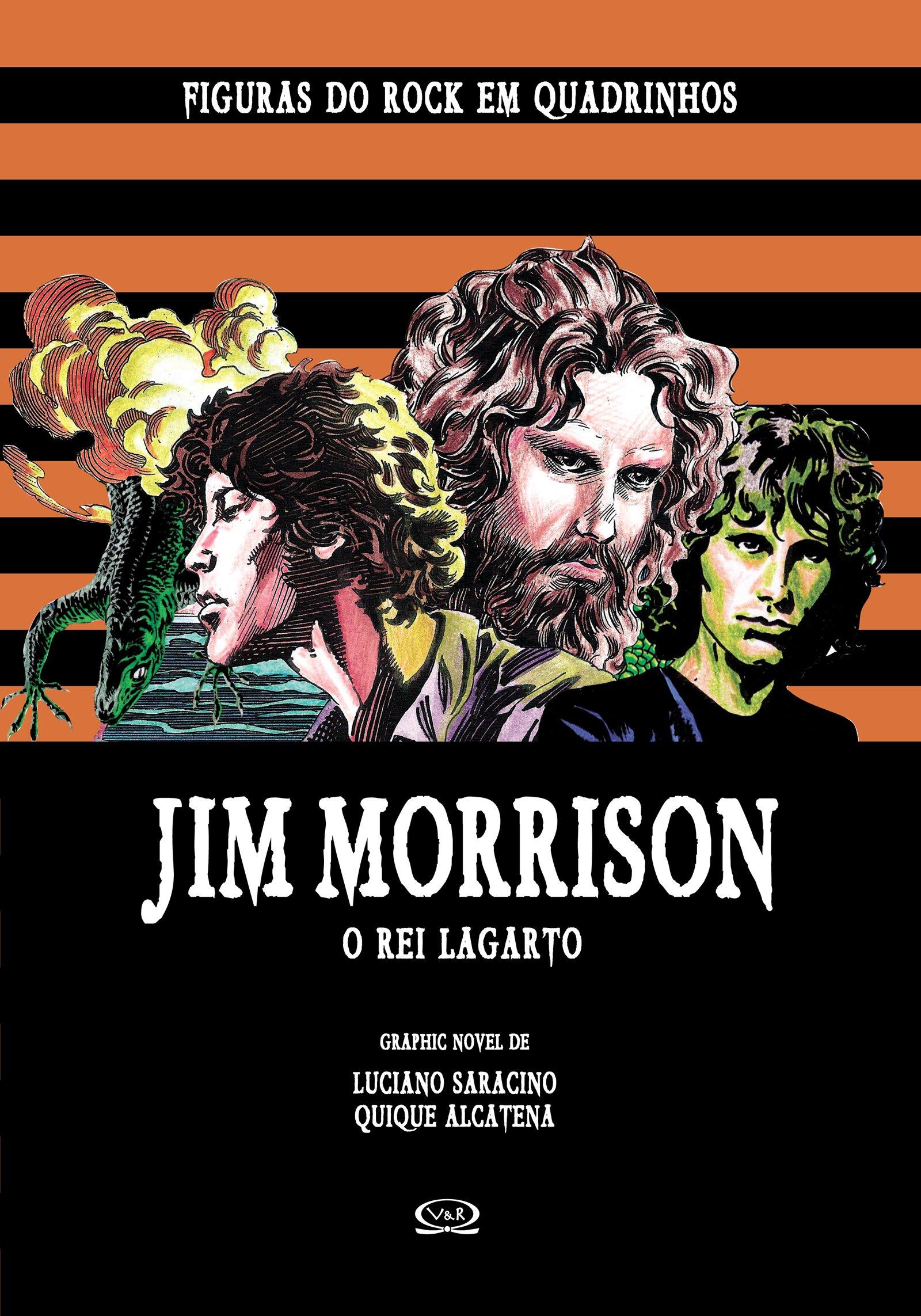 Jim Morrison: o Rei Lagarto - Coleção Figuras do Rock em Quadrinhos