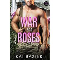 War and Roses: A Soldier/Curvy Girl Pen-Pal Romance (English Edition)