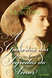 A guardiã dos segredos do amor