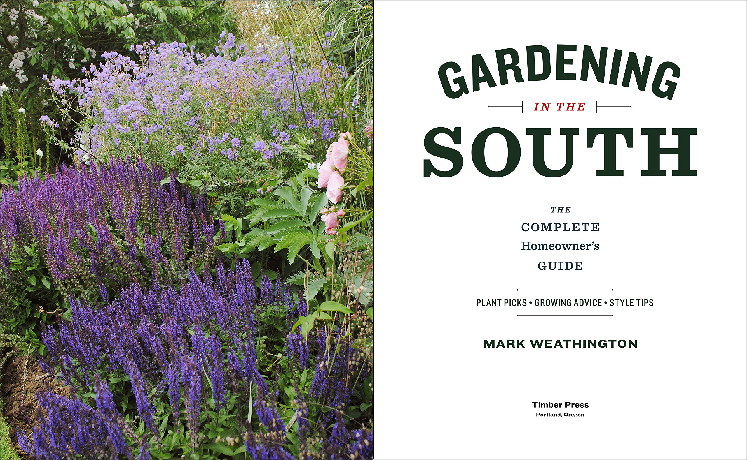 Charmant Gardening In The South: The Complete Homeowneru0027s Guide: Mark Weathington:  9781604695915: Amazon.com: Books
