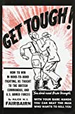 Get Tough! How to Win in Hand-to-Hand Fighting, as Taught to the British Commandos, and the U.S. Armed Forces