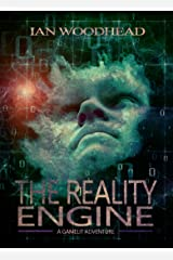 The Reality Engine: A GameLit Adventure Kindle Edition