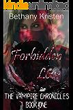 Forbidden Love (The Vampire Chronicles Book 1)