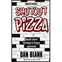 Soccer iQ Presents Shutout Pizza: Smarter Soccer Defending for Players and Coaches