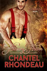 Blazing Hotter (Love Under Fire Book 2) Kindle Edition