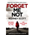 Forget Me Not: A gripping serial killer thriller with a shocking twist (Detective Jess Bishop Book 1)