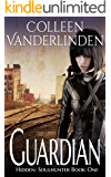 Guardian (Hidden: Soulhunter Book 1)
