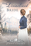 His Disinclined Bride (Seasons of Change Book 7)