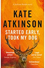 Started Early, Took My Dog: (Jackson Brodie) Kindle Edition
