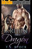 La Rehén del Dragón: Un Romance Paranormal (Spanish Edition)