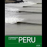 The Stormrider Surf Guide Peru (Stormrider Surf Guides)