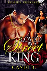 Loved by A Street King Kindle Edition
