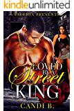Loved by A Street King
