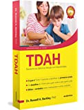 TDAH - Transtorno do Déficit de Atenção com Hiperatividade