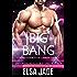 Big Bang: Intergalactic Dating Agency (Cyborg Cowboys of Carbon County Book 3)