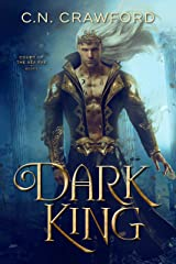 Dark King (Sea Fae Book 1) Kindle Edition