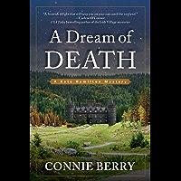 A Dream of Death (A Kate Hamilton Mystery Book 1)