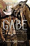 Gabe Men of Clifton, Montana Book 2