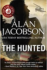 The Hunted (OPSIG Team Black Series Book 1) Kindle Edition