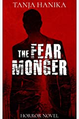 The Fear Monger Kindle Edition