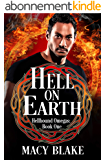 Hell On Earth: Hellhound Omegas Book One (English Edition)