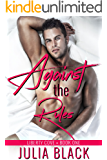 Against the Rules (Liberty Cove Book 1)