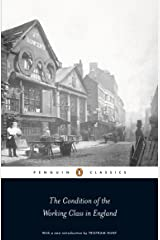 The Condition of the Working Class in England (Penguin Classics) Paperback