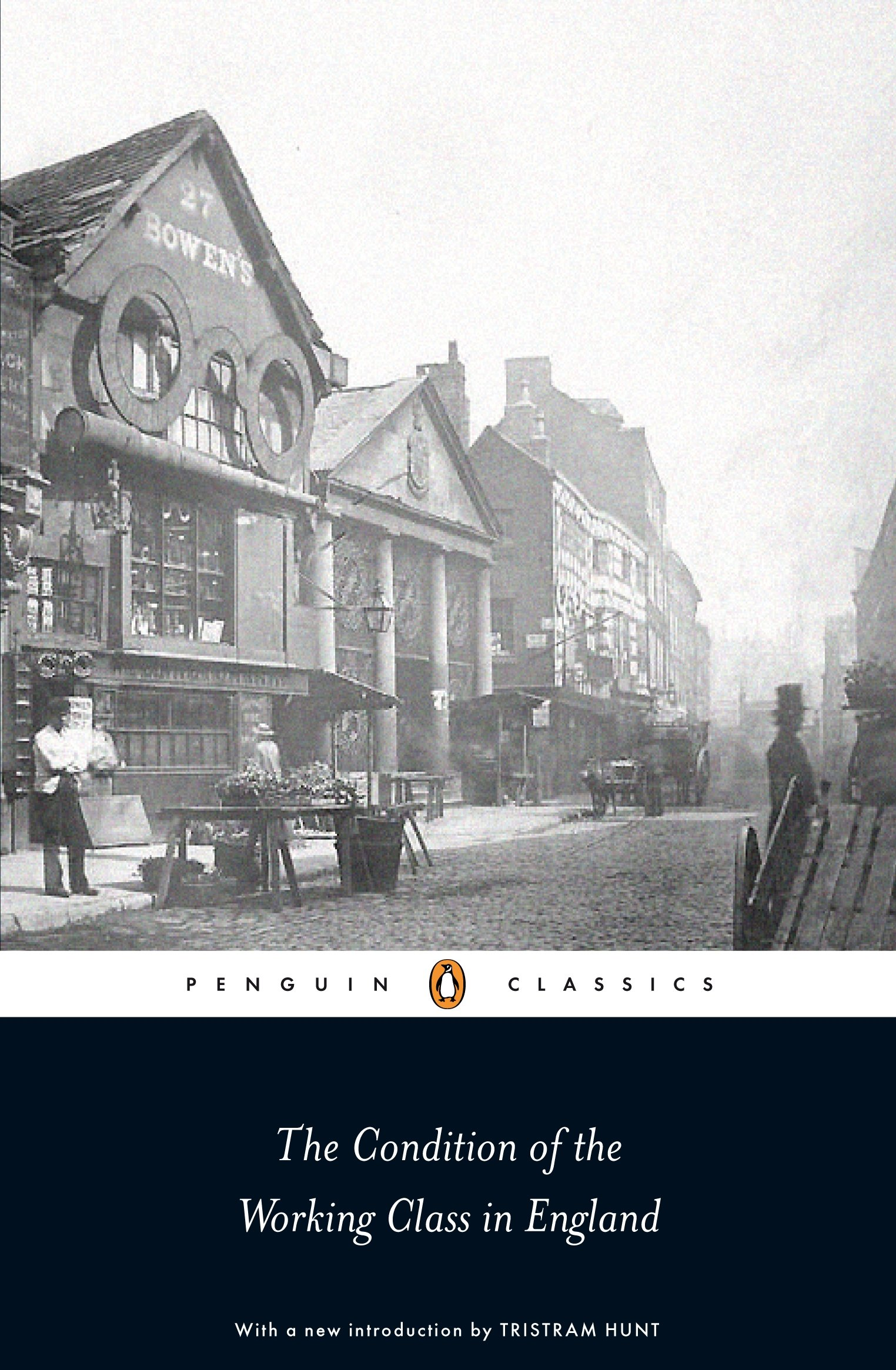 Read Online Penguin Classics the Condition of the Working Class in England ebook