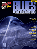 Blues Songs for Beginners: Easy Guitar Play-Along Volume 7
