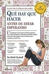 Qué hay que hacer antes de estar esperando (Prácticos) (Spanish Edition) Paperback