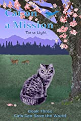 Cat on a Mission (Cats Can Save the World Book 3) Kindle Edition